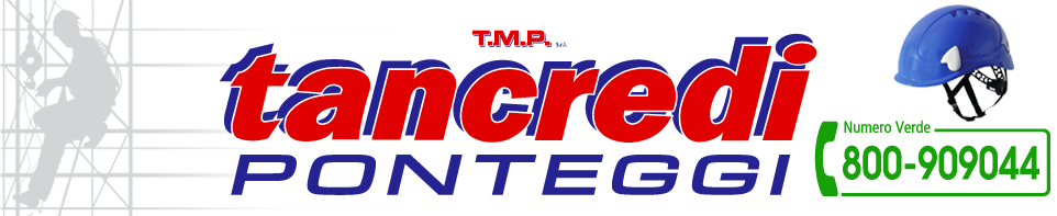 Tancredi Ponteggi - Ponteggi Torino - Ponteggi Liguria